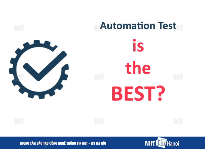 co-phai-automation-test-la-tot-nhat